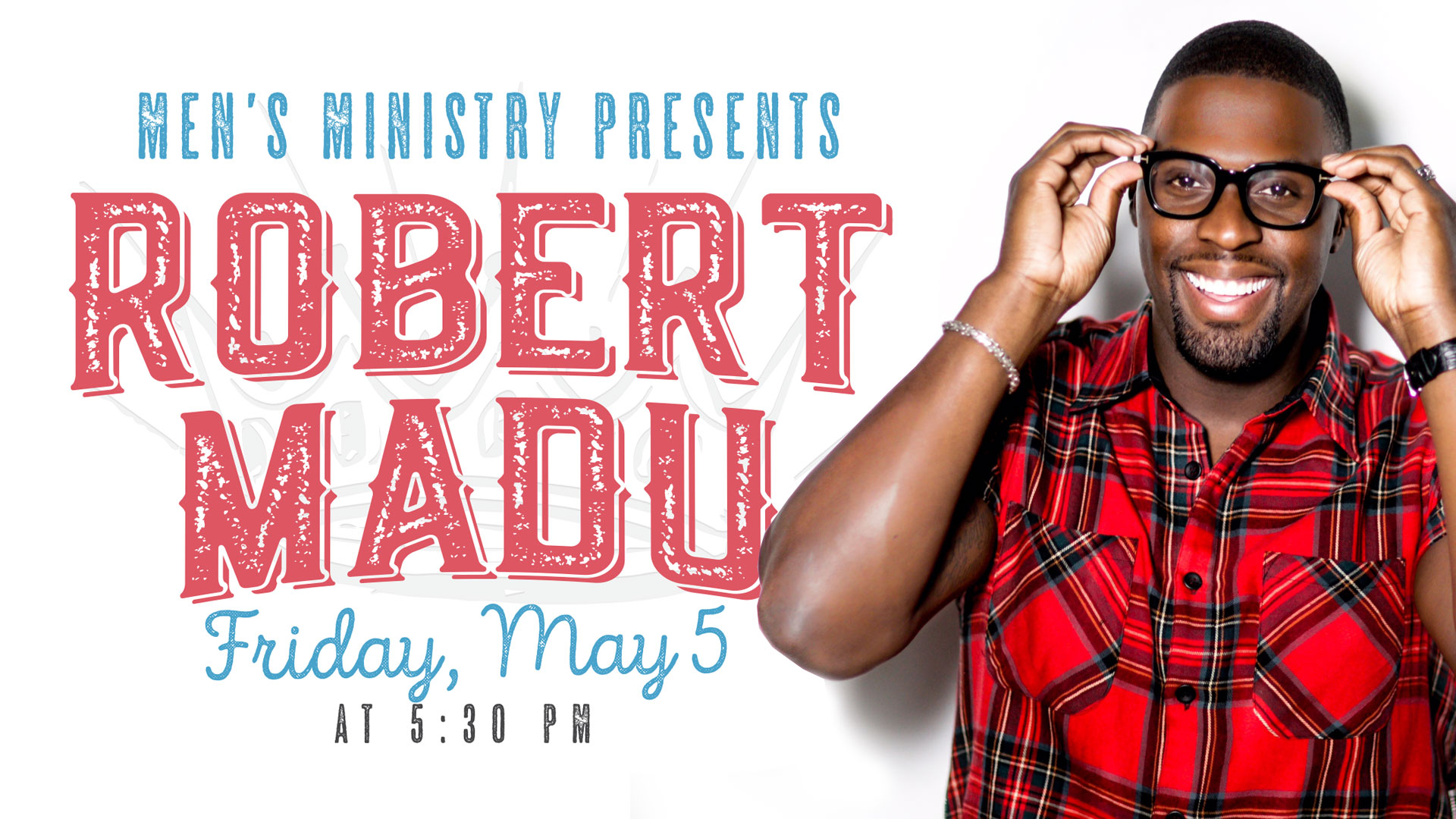Men's Ministry Presents: Robert Madu