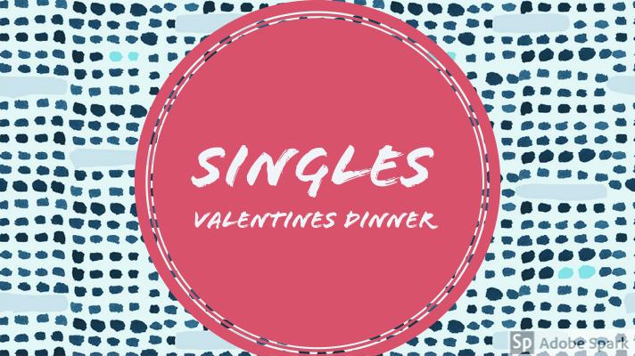 Singles Valentines Dinner