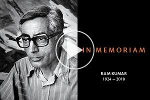 IN MEMORIAM: RAM KUMAR (1924 - 2018)
