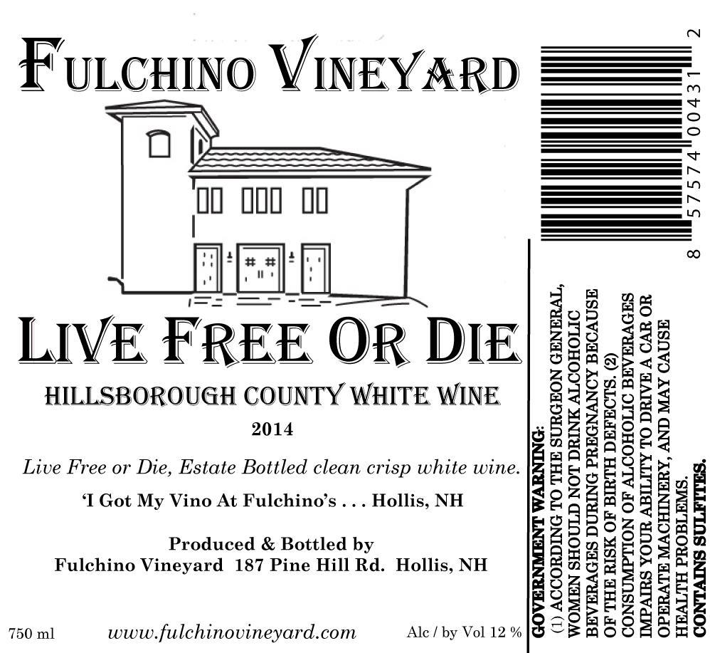 Fulchino Vineyard Live Free or Die White Wine Hillsborough County