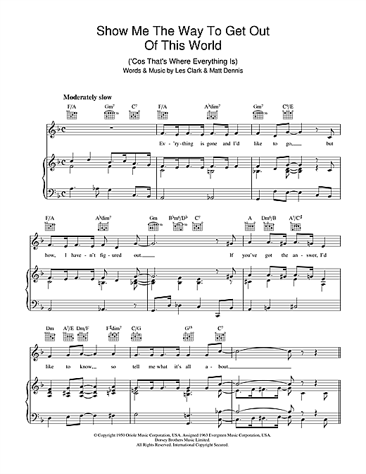Show Me The Way To Get Out Of This World ('Cause That's Where Everything Is) Sheet Music