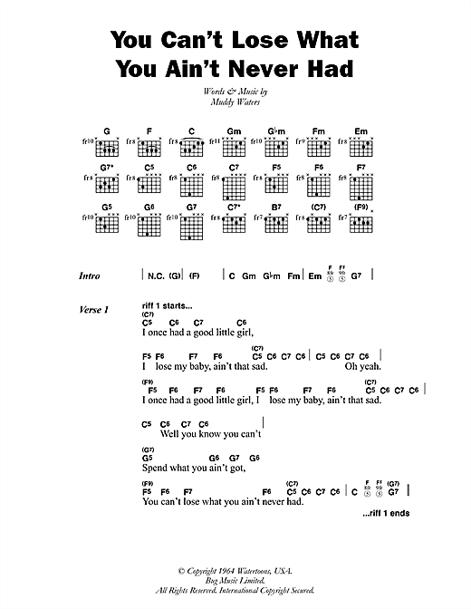 You Can't Lose What You Ain't Never Had (Lyrics & Chords)