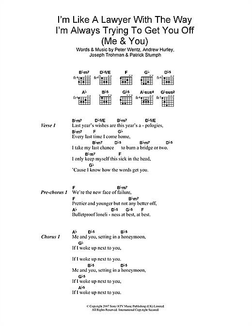 I'm Like A Lawyer With The Way I'm Always Trying To Get You Off (Me & You) Sheet Music