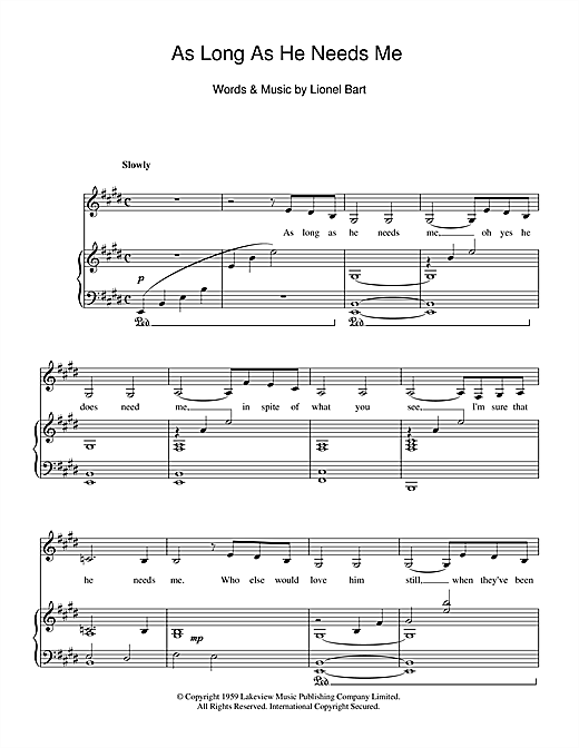 Partition piano As Long As He Needs Me (from Oliver!) de Lionel Bart - Piano Voix
