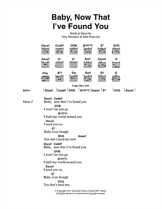 Baby, Now That I've Found You Sheet Music