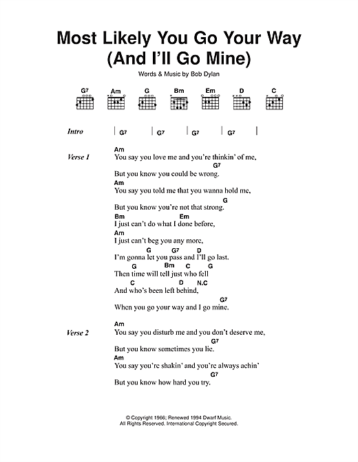 Most Likely You Go Your Way (And I'll Go Mine) Sheet Music
