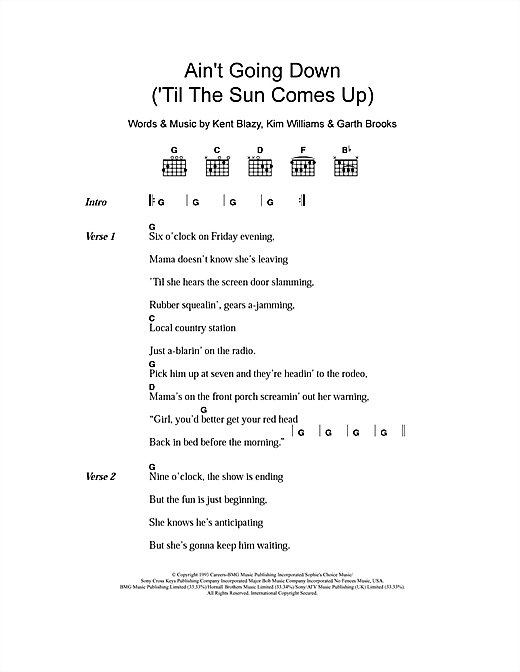 Ain't Going Down (Til The Sun Comes Up) Sheet Music