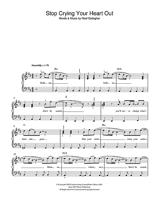 Stop Crying Your Heart Out Sheet Music