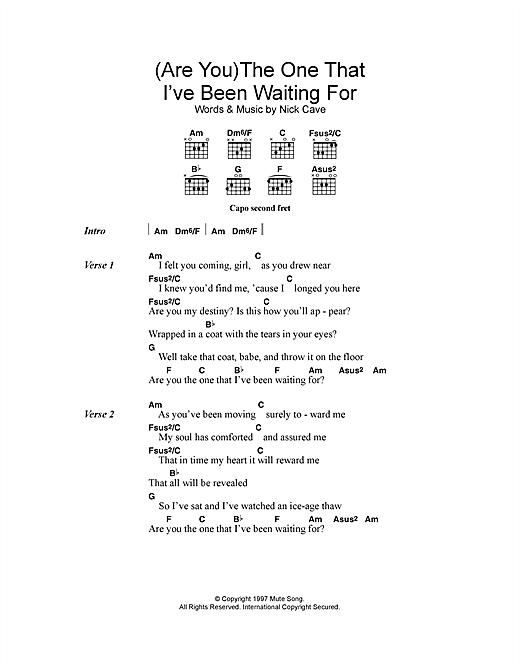 (Are You) The One That I've Been Waiting For? Sheet Music