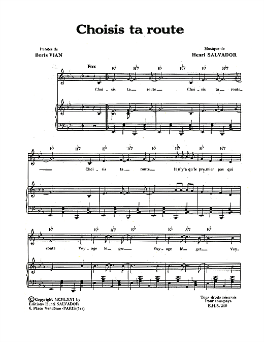 Choisis Ta Route Sheet Music