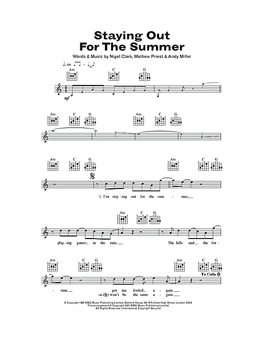 Staying Out For The Summer Sheet Music