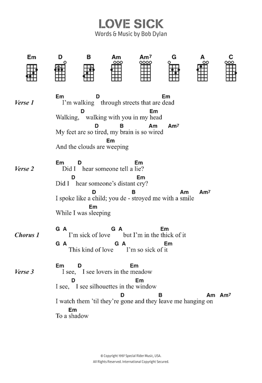 Ukulele ukulele chords for love yourself : Love Sick sheet music by Bob Dylan (Ukulele Lyrics & Chords – 123073)