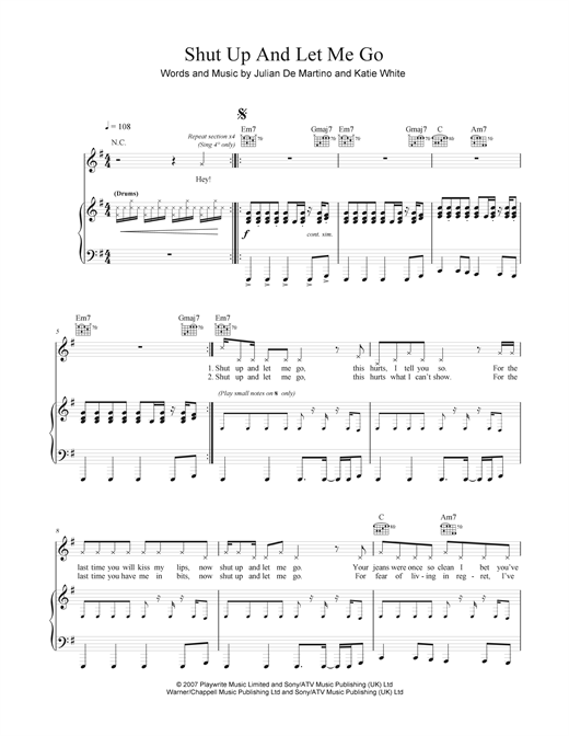 Shut Up And Let Me Go Sheet Music