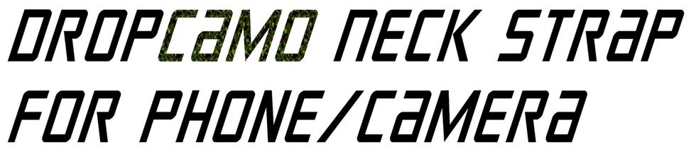 DROPCamo Neck Strap for Phone & Camera
