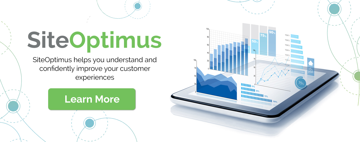 SiteOptimus helps you understand and confidently improve your customer experiences