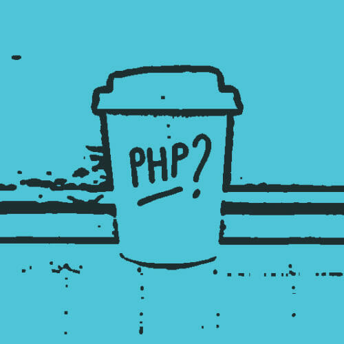 Everything You Need to Know About PHP