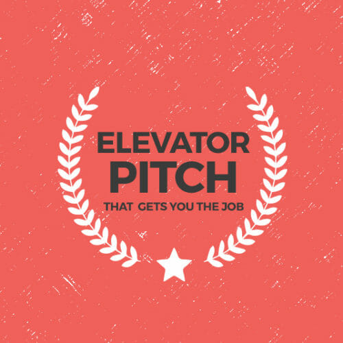 How to Write an Elevator Pitch That Sounds Like You AND Gets You the Job