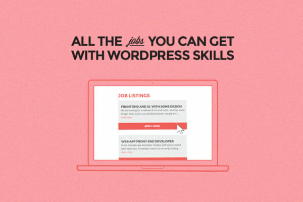 all the jobs you can get with wordpress