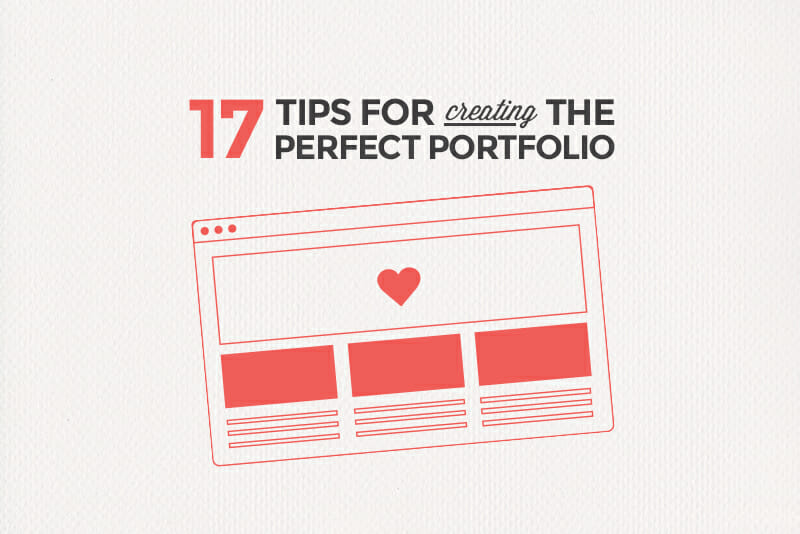 17 tips for the perfect portfolio