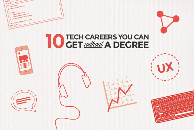 Tech careers you can get without a degree 10 tech careers you can get without a degree malvernweather Images