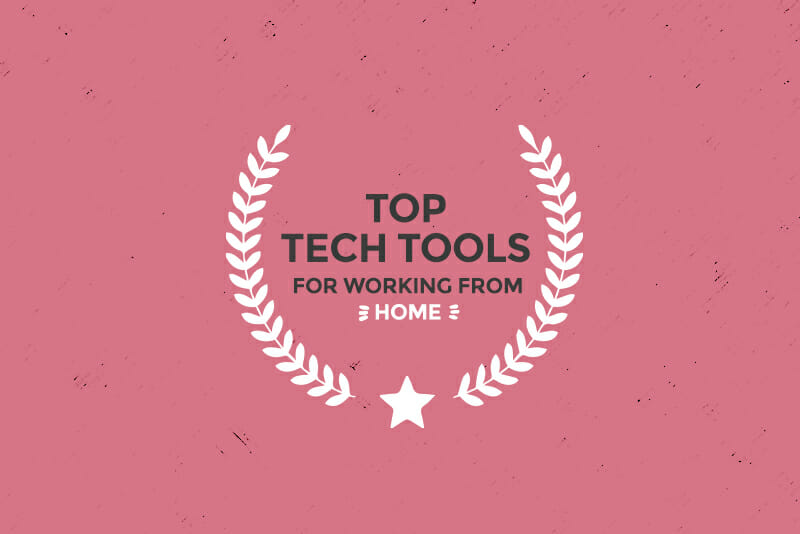 top tech tools for working from home