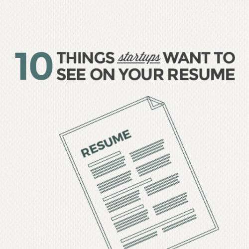 10 Things to Add to Your Resume When Applying at Startups