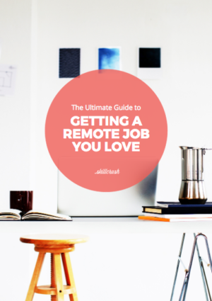 Get Our <span>Free</span> Ultimate Guide to Getting a Remote Job You Love