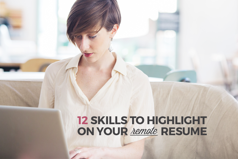 12 skills to highlight on your remote resume