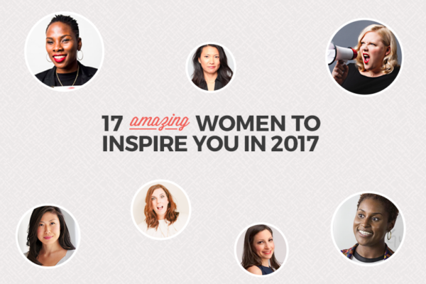 17 amazing women to inspire you in 2017