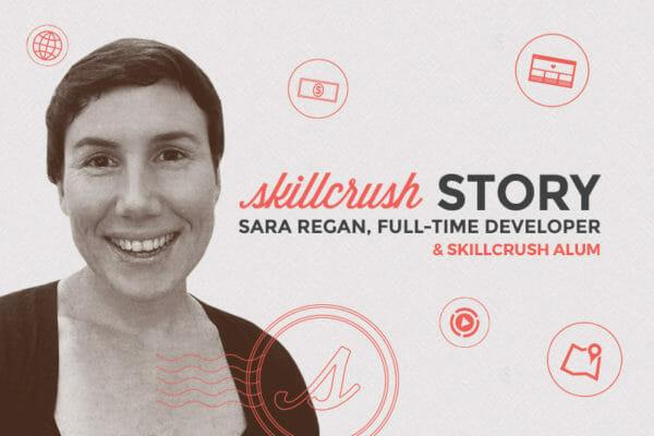Skillcrush Stories: Sara Regan
