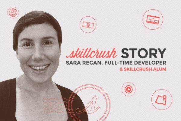 Skillcrush Stories: Sara Regan