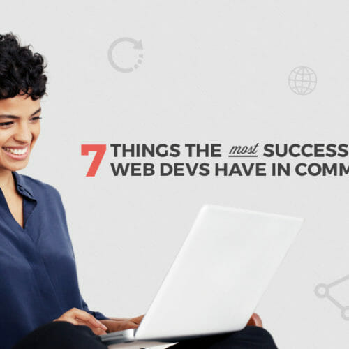 7 Things the Most Successful Web Devs and Designers Have in Common