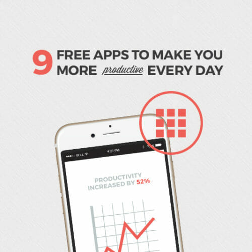 9 Free Apps to Make You More Productive Every Day
