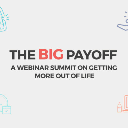 Meet the Incredible Women of the Big Payoff Webinar Summit
