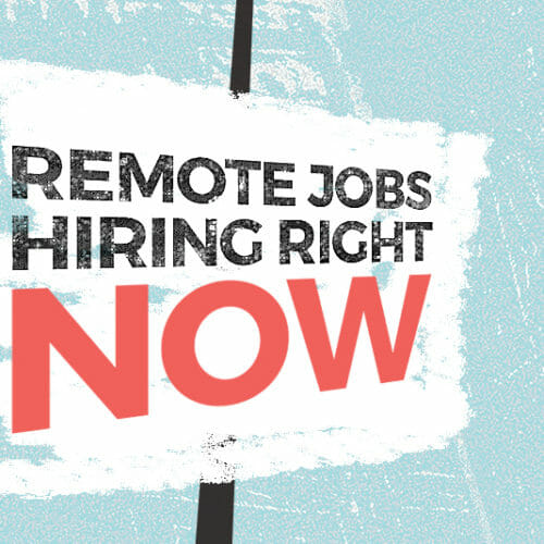 Remote Companies Hiring Now