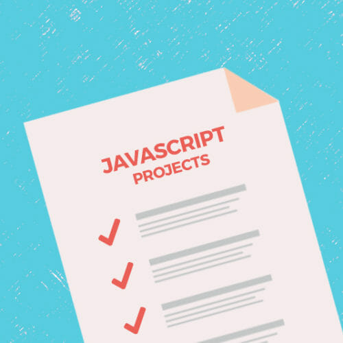 20+ Projects You Can Do With JavaScript