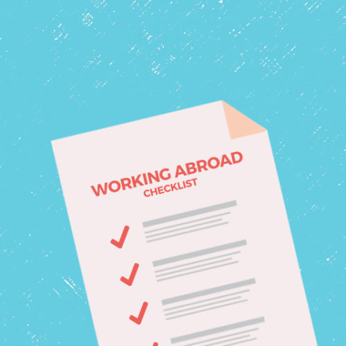 Exactly How to Plan for a Full Year of Working Abroad
