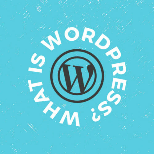 Tech 101: What is WordPress?