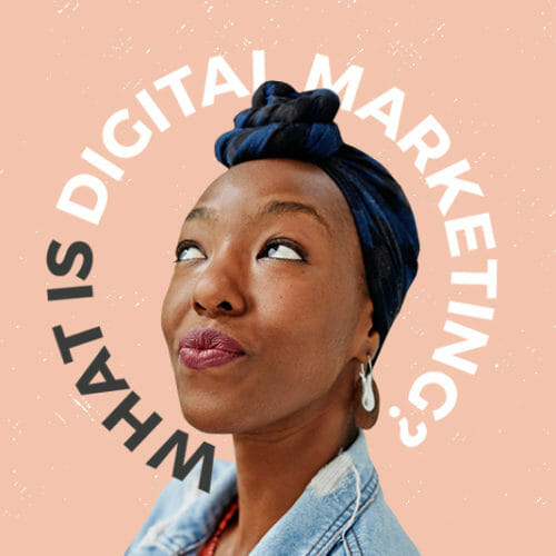 Tech 101: What is Digital Marketing?