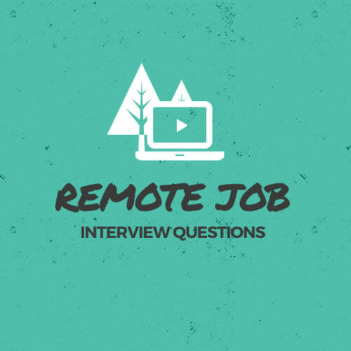 Tech Job Interviews 101: 15 Remote Job Interview Questions Explained