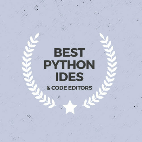 The 13 Best Python IDEs and Code Editors