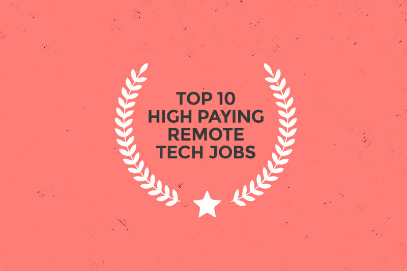 10 High-Paying Remote Tech Jobs