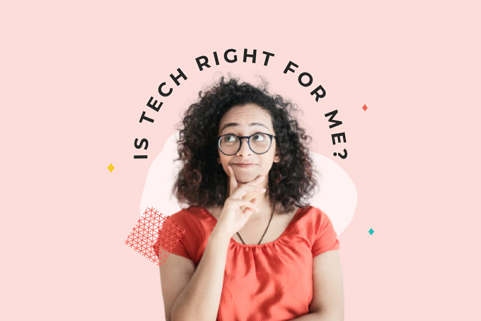 Girl in pink shirt with curly hair and glasses has hand ponders whether tech is right for her against a pink background