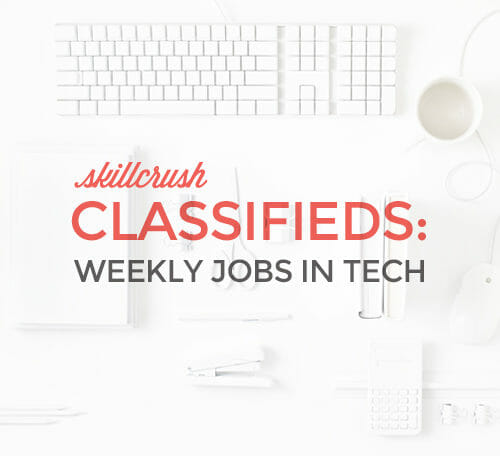 ... Skillcrush Classifieds: 5 Tech Jobs Available This Week ...