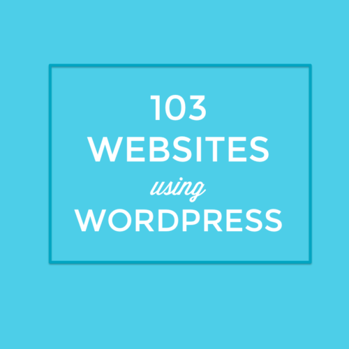 103 Top Websites on WordPress