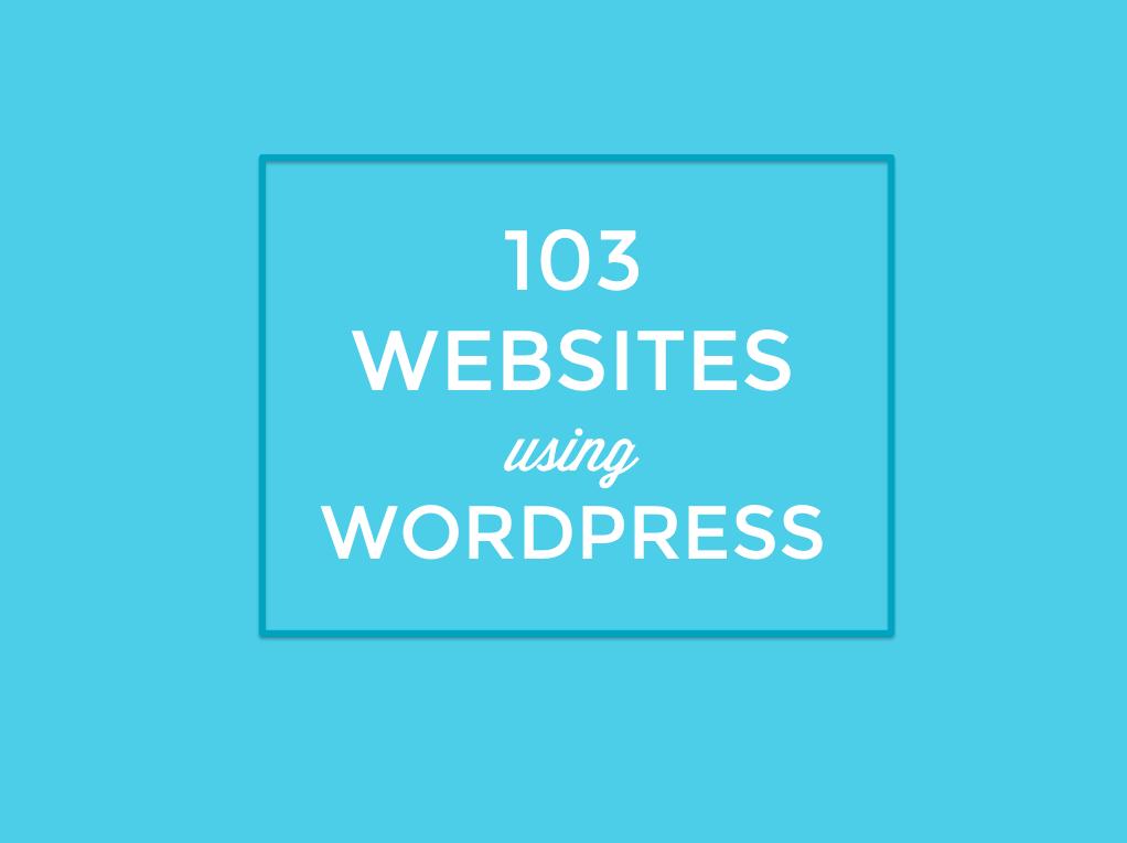 103 Websites Using WordPress