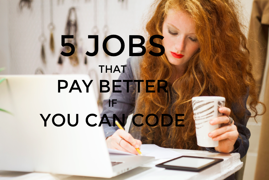 5 Jobs That Pay If You Code