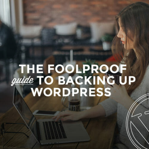 The Foolproof Guide to Backing Up WordPress without a Plugin