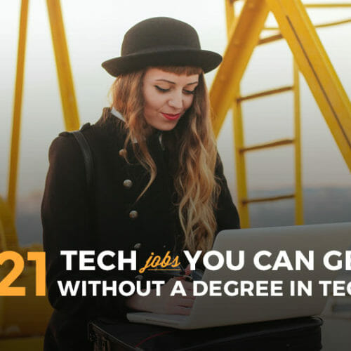21 Jobs in Tech You Don't Need a Computer Science Degree For