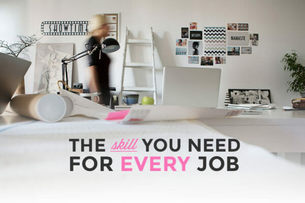 The skill you need for every job